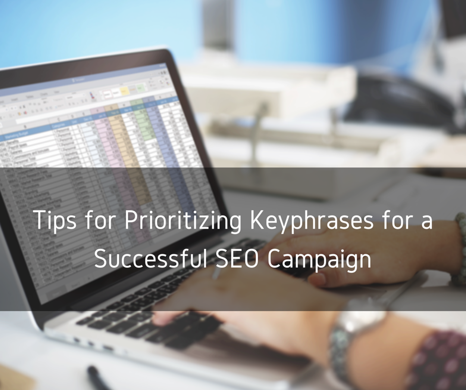 Tips for Prioritizing Keyphrases for a Successful SEO Campaign | Blueprint